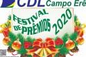 Começa o festival de prêmios do comercio da Campo Erê.