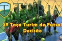 Ao vivo Finais da 2ª Taça Turim de futsal