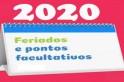 Feriados e pontos facultativos, como vai ser em 2020