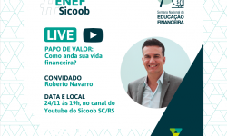 Sicoob MaxiCrédito participa da 7ª Semana Enef