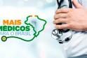 Programa Mais Médicos abre edital com uma vaga para Campo Erê